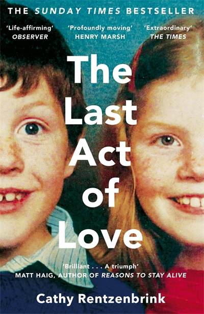 the-last-act-of-love-cathy-rentzenbrink